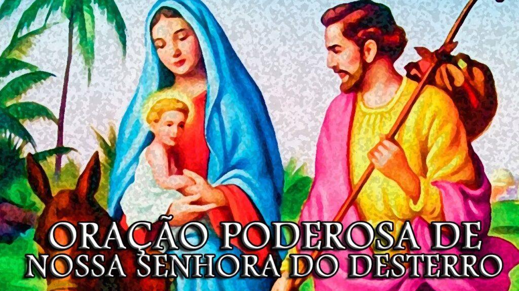 Oração Poderosa Nossa Senhora do Desterro